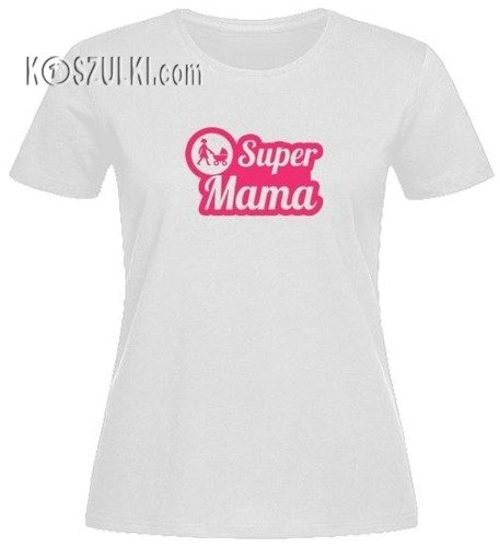 T-shirt damski Super mama
