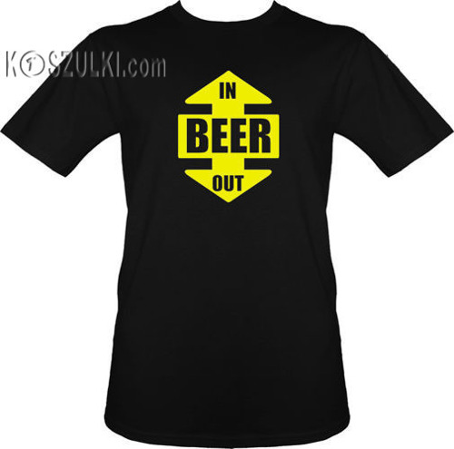t-shirt BEER in, BEER out