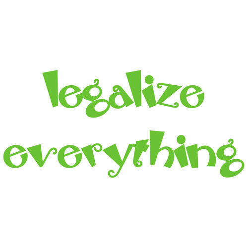 t-shirt Legalize Everything
